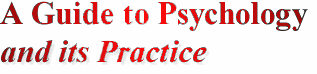 A Guide to Psychology and it's Practice